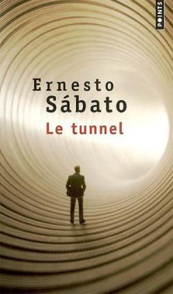 Le tunnel d'Ernesto Sabato